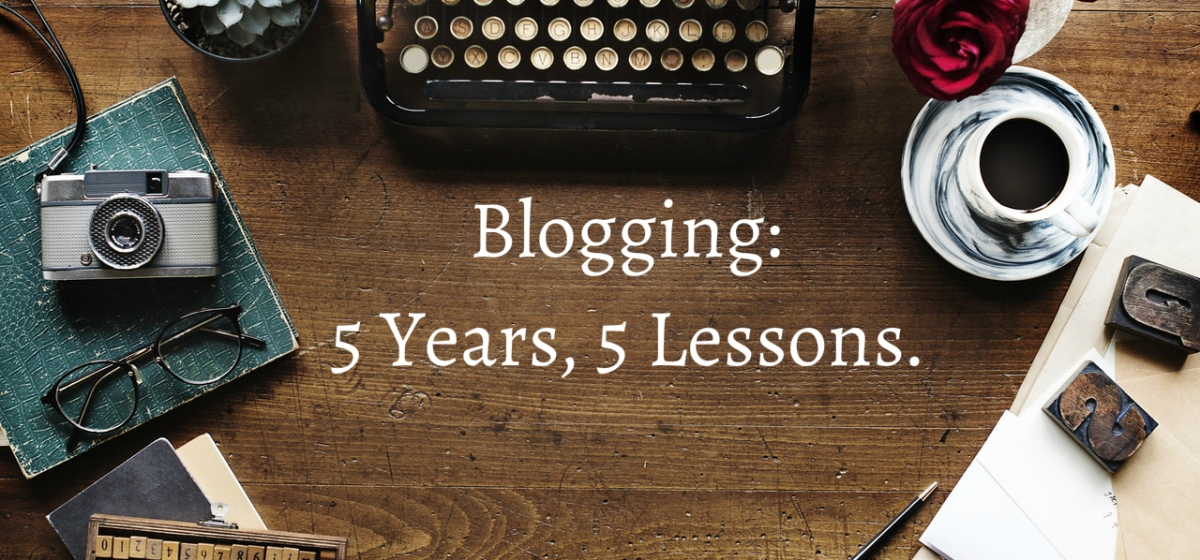What I learned in 5 years of blogging